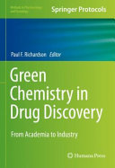 Green Chemistry in Drug Discovery PDF