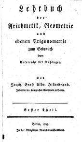 Lehrbuch der Arithmetik, Geometrie ...