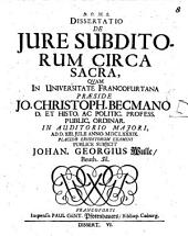 Diss. de iure subditorum circa sacra
