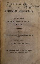 Beschreibung des königreichs Württemberg ...: Ulm