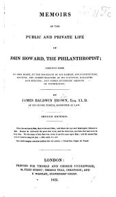 Memoirs of the Public and Private Life of John Howard, the Philanthropist; compiled from his own diary, etc. With a portrait