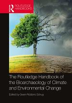 The Routledge Handbook of the Bioarchaeology of Climate and Environmental Change