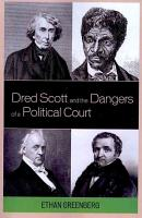 Dred Scott and the Dangers of a Political Court PDF