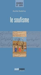 Le soufisme: Essai religieux