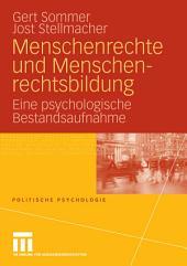 Menschenrechte und Menschenrechtsbildung: Eine psychologische Bestandsaufnahme