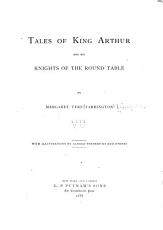 Tales of King Arthur and His Knights of the Round Table