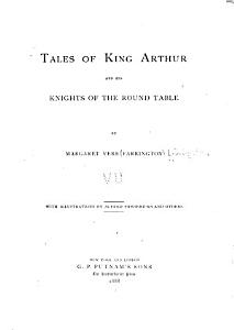 Tales of King Arthur and His Knights of the Round Table Book