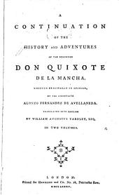 A Continuation of the History and Adventures of the Renowned Don Quixote de la Mancha: Volumes 1-2