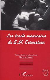 LES ÉCRITS MEXICAINS DE S.M: EISENSTEIN