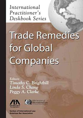 Trade Remedies for Global Companies PDF
