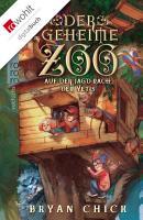 Der geheime Zoo  Auf der Jagd nach den Yetis PDF