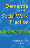 Dementia and Social Work Practice PDF