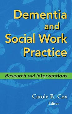 Dementia and Social Work Practice PDF