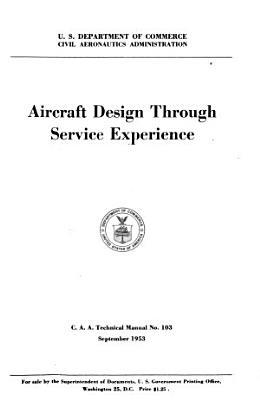 Aircraft Design Through Service Experience PDF