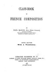 Class-book of French Composition ...