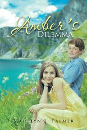 Amber's Dilemma: Book II of the Land of Sterling Series
