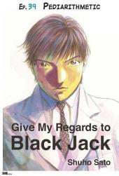 Give My Regards to Black Jack - Ep.39 Pediarithmetic (English version)
