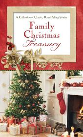Family Christmas Treasury: A Collection of Classic, Read-Aloud Stories