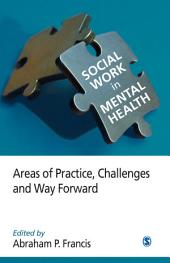Social Work in Mental Health: Areas of Practice, Challenges, and Way Forward