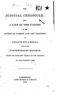 The Judicial Chronicle  Being a List of the Judges of the Courts of Common Law and Chancery