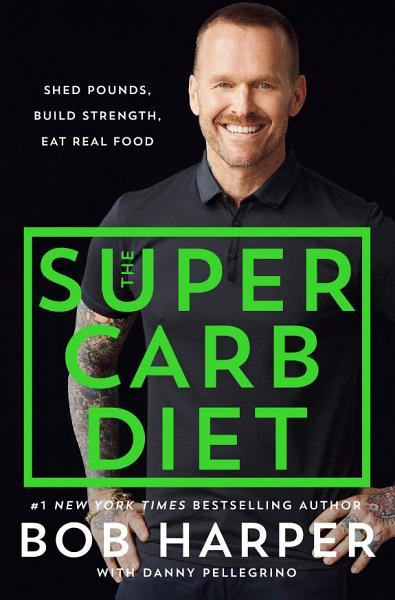 Download The Super Carb Diet Book