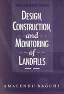 Design  Construction  and Monitoring of Landfills PDF