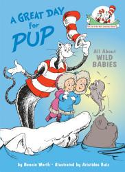 A Great Day For Pup  Book PDF