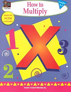How to Multiply Grades 2 3 Book