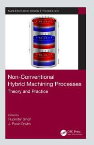 Non Conventional Hybrid Machining Processes