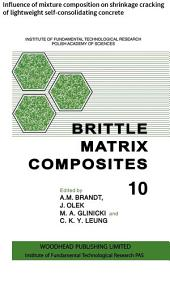 Brittle Matrix Composites: Influence of mixture composition on shrinkage cracking of lightweight self-consolidating concrete