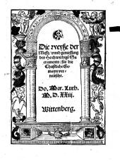 Die weyße der Messz, vnnd geniessung des Hochwirdige[n] Sacraments: für die Christliche Gemayn verteütscht