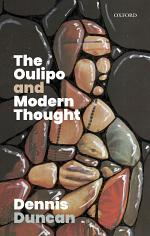 The Oulipo and Modern Thought