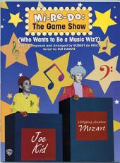 Mi-Re-Do: The Game Show: Who Wants to Be a Music Wiz?