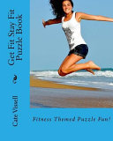 Get Fit Stay Fit Puzzle Book PDF