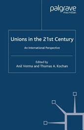 Unions in the 21st Century: An International Perspective