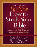 The New How To Study Your Bible Workbook