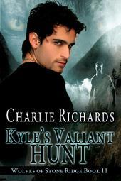 Kyle's Valiant Hunt