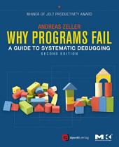 Why Programs Fail: A Guide to Systematic Debugging, Edition 2