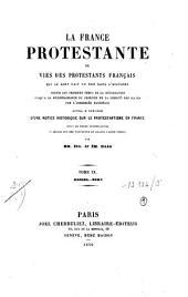 La France protestante ou vies des protestants français qui se sont fait un nom dans l'histoire, depuis les premiers temps de la réformation jusqu'à la reconnaissance du principe de la liberté des cultes par l'Assemblée nationale: Rossel-Zorn
