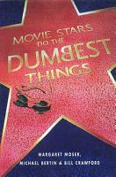 Movie Stars Do the Dumbest Things PDF