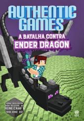 AuthenticGames: A batalha contra Ender Dragon