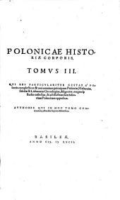 Polonicae historiae corpus: Volume 3