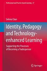 Identity, Pedagogy and Technology-enhanced Learning