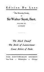 The Black Dwarf The Bride Of Lammermoor Count Robert Of Paris Book PDF