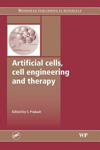 Artificial Cells  Cell Engineering and Therapy