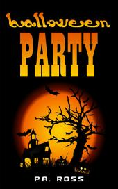 Halloween Party (superhero paranormal mashup series book 2): Wrong Place, Wrong Time