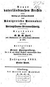 Neues vaterländisches Archiv oder Beiträge zur allseitigen Kenntniss des Königreichs Hannover wie es war und ist: Band 2