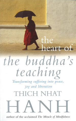 The Heart Of Buddha s Teaching