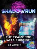 Shadowrun: The Frame Job