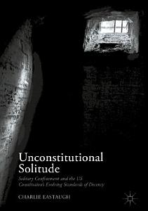 Unconstitutional Solitude PDF